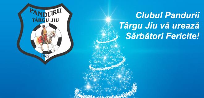 Clubul Pandurii Târgu Jiu vă urează Sărbători Fericite!