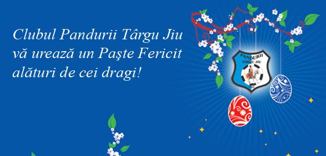 Clubul Pandurii Târgu Jiu vă urează un Paşte Fericit alături de cei dragi!