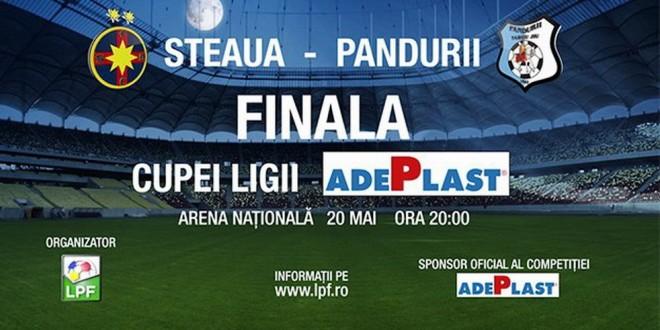 Finala Cupei Ligii ADEPLAST  dintre STEAUA şi  PANDURII se va disputa pe data de 20 mai pe Arena Naţională