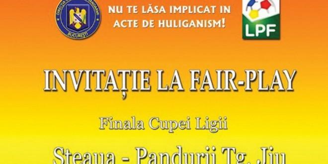 """""""Invitaţie la Fair-Play"""" pentru finala cupei ligii dintre Steaua şi Pandurii"""