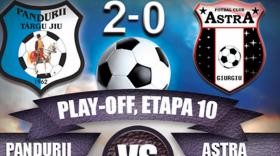 Pandurii Târgu Jiu a învins campioana României din acest sezon, Astra Giurgiu, cu 2-0 în ultima etapă din play-off