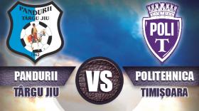 Pandurii Târgu Jiu susține astăzi, la ora 11:00, ultimul meci din acest sezon pe terenul sintetic, cu ASU Poli Timișoara