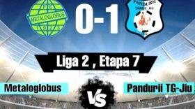 Pandurii Târgu Jiu s-a impus în meciul disputat în deplasare, în etapa a 7-a, cu Metaloglobus Bucureşti